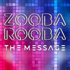 ZOOBA ROOBA - THE MESSAGE
